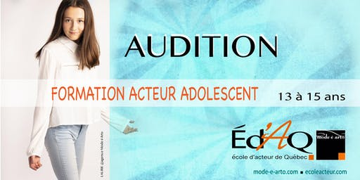 Audition Acteur Adolescent 2020