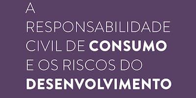 """Lançamento do livro """"A Responsabilidade Civil de Consumo """""""