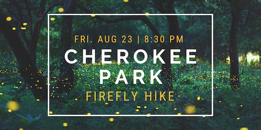 Firefly Hike in Cherokee Park