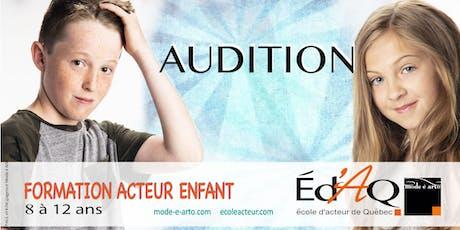 Audition Acteur Enfant 2020 billets