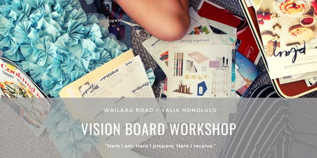 Manifest Goals into Reality - Vision Board Workshop tickets