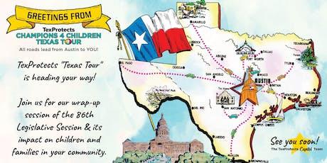 TexProtects Legislative Wrap-up: Houston, Texas tickets