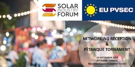 SOLAR INDSUTRY FORUM NETWORKING RECEPTION&PÈTANQUE TORNAMENT billets