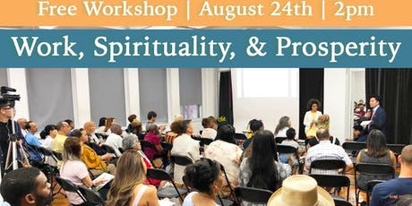 Work, Spirituality & Prosperity - FREE Faith-based Meditation Workshop tickets