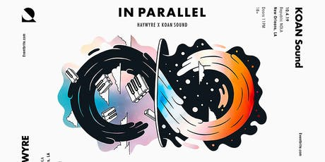 HAYWYRE x KOAN Sound - In Parallel Tour tickets