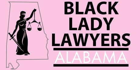 Black Lady Lawyers of Alabama Meet Up tickets