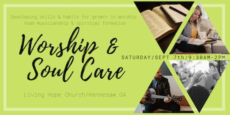 Worship and Soul Care (Musician, Tech and Spiritual Formation Training) tickets