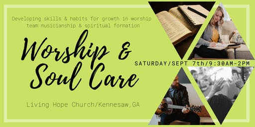 Worship and Soul Care (Musician, Tech and Spiritual Formation Training)