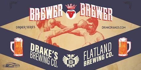 Brewer V Brewer: Drake's & Flatland Beer Dinner tickets
