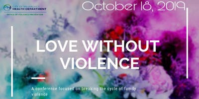 Milwaukee's 1st Annual Love without Violence Conference