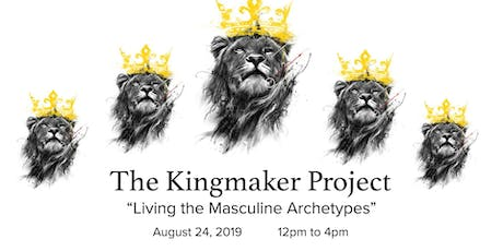 Kingmaker: Living the Masculine Archetypes tickets