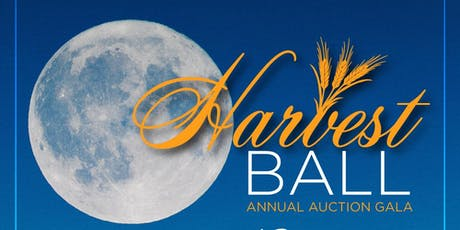 Harvest Ball - Annual Auction Gala tickets