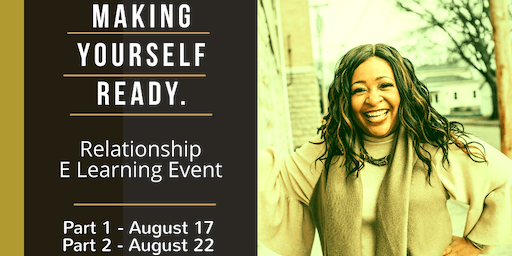 Making Yourself Ready - Relationship E-Learning Event
