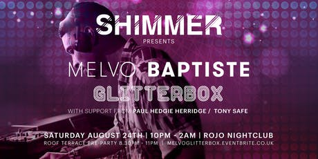 Shimmer presents Glitterbox's Melvo Baptiste tickets