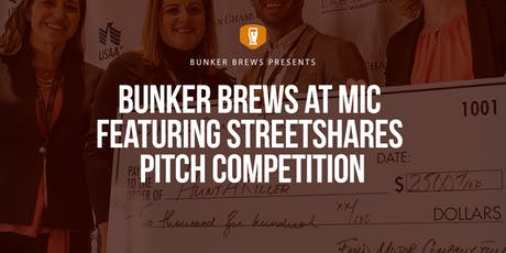 Bunker Brews D.C. at MIC featuring StreetShares Pitch Competition tickets