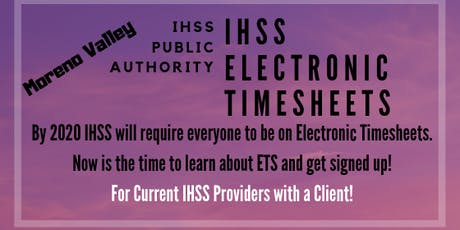 Moreno Valley Electronic Timesheet Training for IHSS Providers tickets
