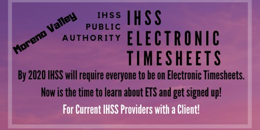 Moreno Valley Electronic Timesheet Training for IHSS Providers