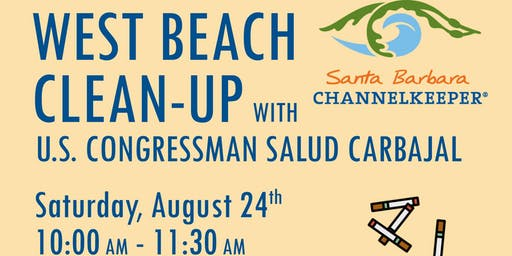 Beach Cleanup with Channelkeeper & Representative Carbajal