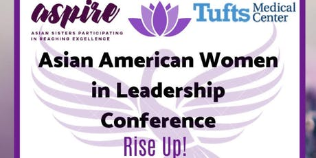 Asian American Women In Leadership (AAWIL) Conference 2019 - Rise Up! tickets