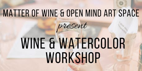 Wine & Watercolor Workshop tickets