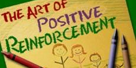 """March 2nd """"Positive Reinforcement"""" (Session 2) tickets"""