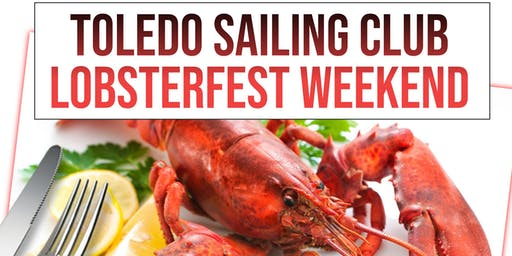 Lobsterfest Weekend!