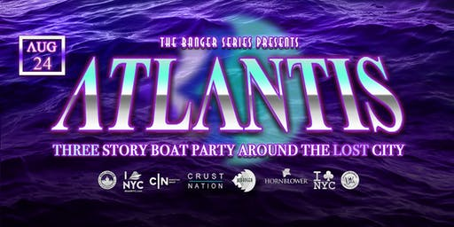 ATLANTIS Boat Party Yacht Cruise around the Lost City NYC