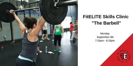 """FitELITE Skills Clinic - """"The Barbell"""" tickets"""