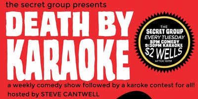 Death by Karaoke: A Comedy Show Followed By A Karaoke Contest For All!