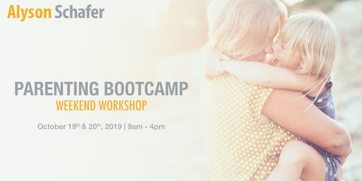 Parenting Bootcamp with Alyson Schafer Oct 19 & 20, 2019