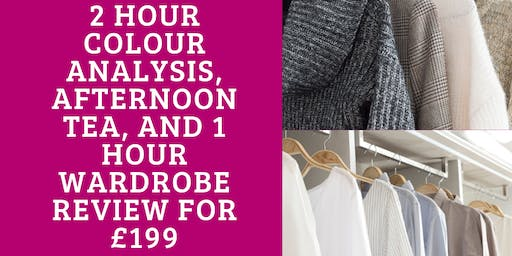 Colour Analysis with Wardrobe Review and Afternoon Tea