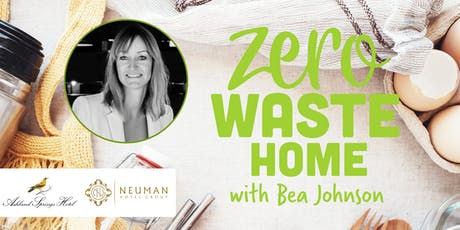 Zero Waste Home - with Bea Johnson tickets