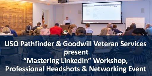 """Mastering LinkedIn"" Workshop, Professional Headshots & Networking Event"