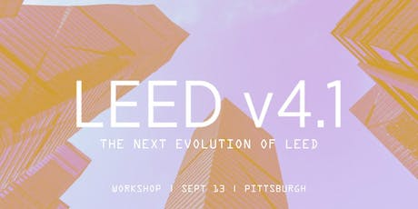 The Next Evolution of LEED: v4.1 - Pittsburgh tickets