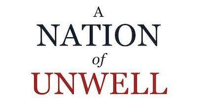 A Nation of Unwell 'What's gone wrong' Author Book Signing by Dr. K.Gedroic