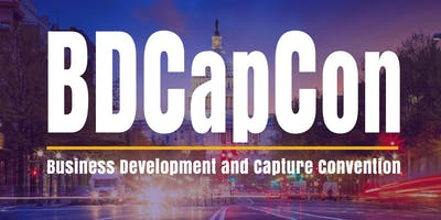 Business Development & Capture Convention / BDCapCon / Government Contracts