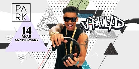 The Park 14 Year Anniversary w/ DJ Pauly D tickets