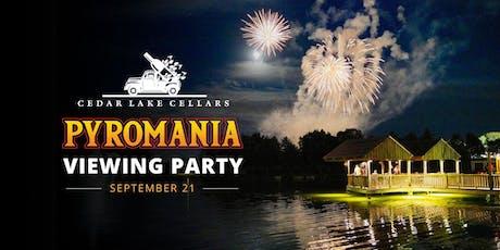 Cedar Lake Cellars' Pyromania Viewing Party tickets