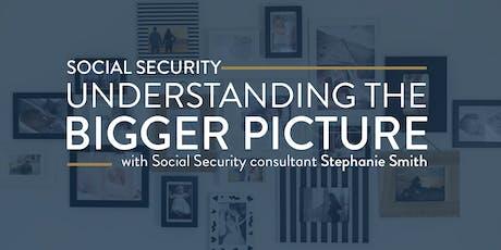 Social Security: Understanding the Bigger Picture - Benton tickets