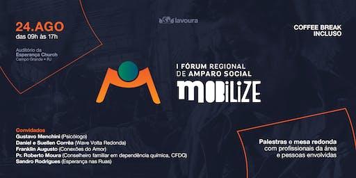 I Fórum de Amparo Social • Mobilize