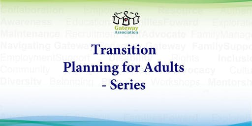 Transition Planning for Adults - Series