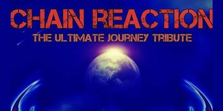 Chain Reaction: A Tribute to Journey tickets