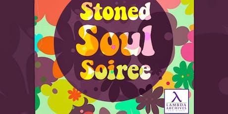 Lambda Archives' Stoned Soul Soiree tickets