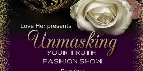 Unmasking Your Truth Fashion Show entradas