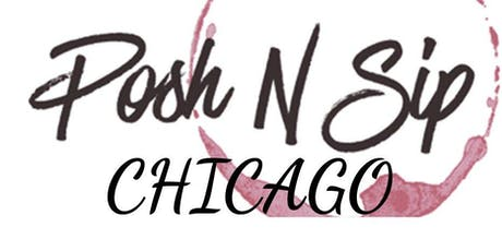 Posh N' Sip Chicago September 1st 2019 tickets
