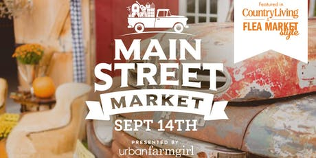 Urban Farmgirl's Main Street Market tickets