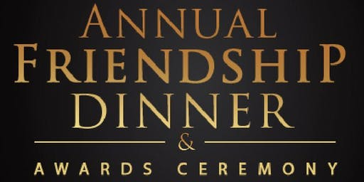 2019 Friendship Dinner and Awards Ceremony