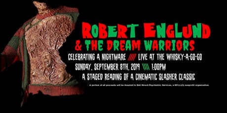 Robert Englund and the Dream Warriors : Celebrating a Nightmare Fundraiser tickets