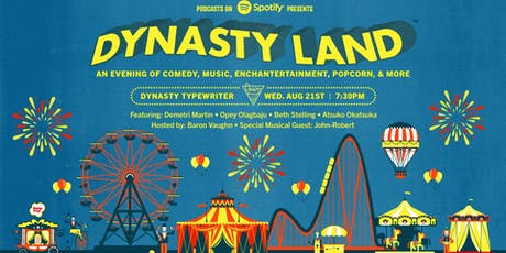 DYNASTYLAND presented by Podcasts on Spotify tickets