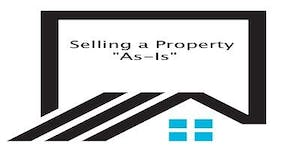 Selling a Property AS IS - Making Real Estate...
